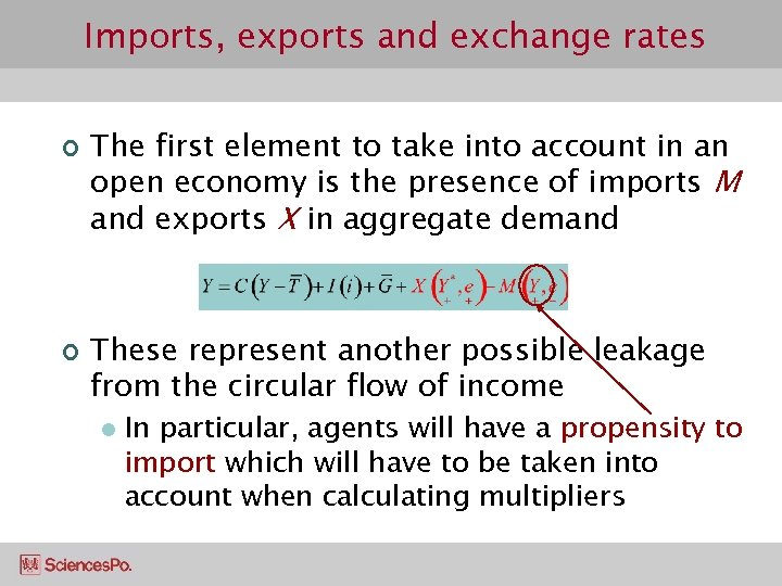 Imports, exports and exchange rates ¢ ¢ The first element to take into account