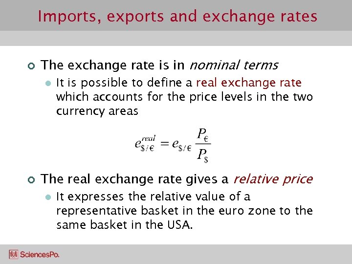 Imports, exports and exchange rates ¢ The exchange rate is in nominal terms l