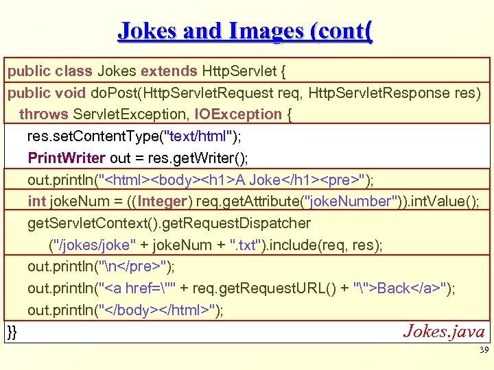 Servlets Part 2 Modified slides from Dr Sagiv