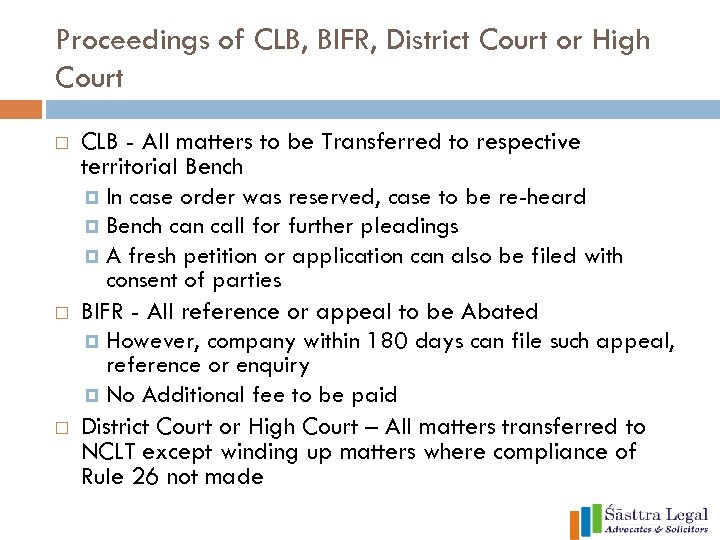 Proceedings of CLB, BIFR, District Court or High Court CLB - All matters to