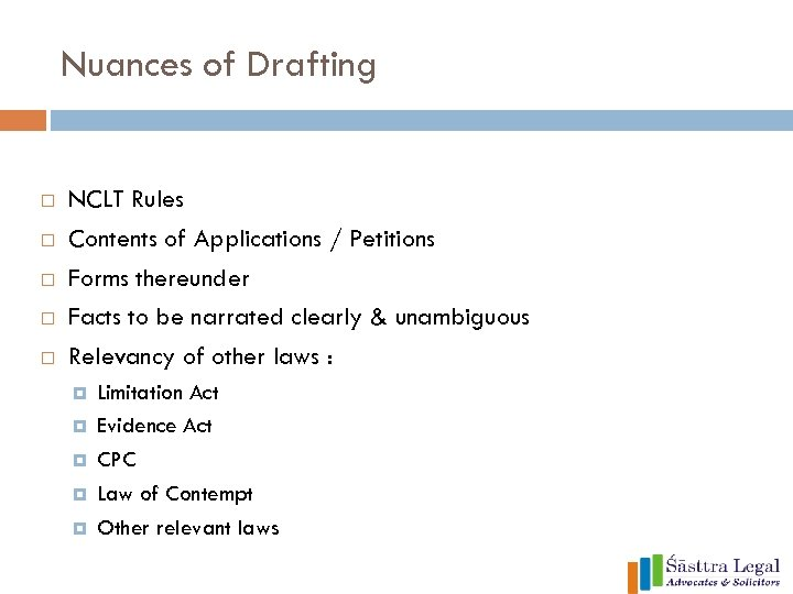 Nuances of Drafting NCLT Rules Contents of Applications / Petitions Forms thereunder Facts to