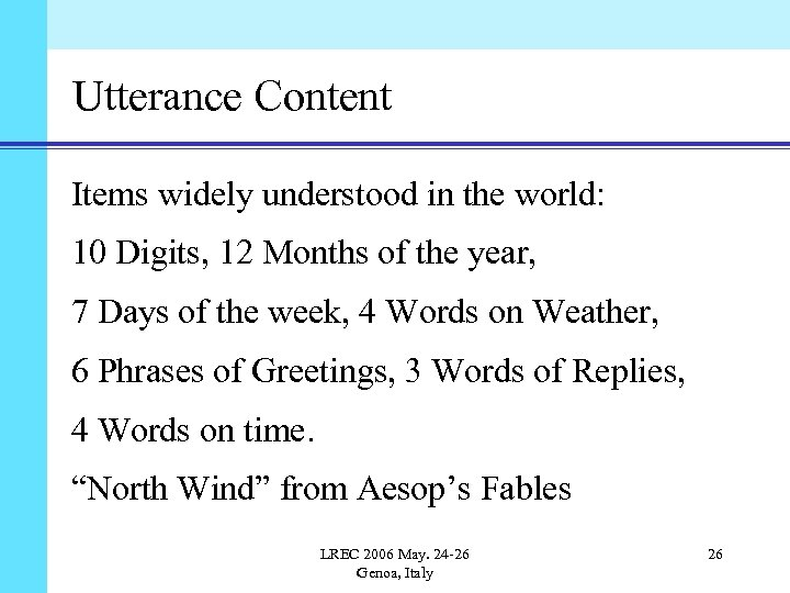 Utterance Content Items widely understood in the world: 10 Digits, 12 Months of the
