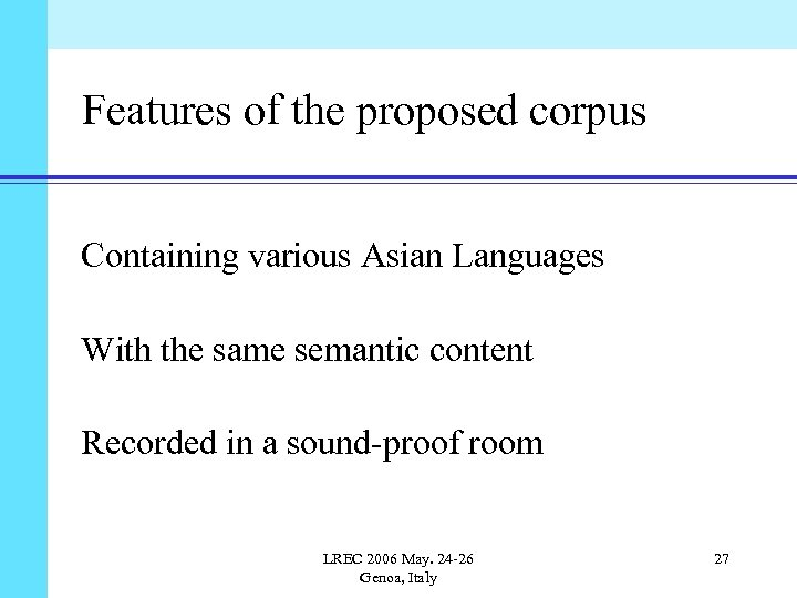 Features of the proposed corpus Containing various Asian Languages With the same semantic content
