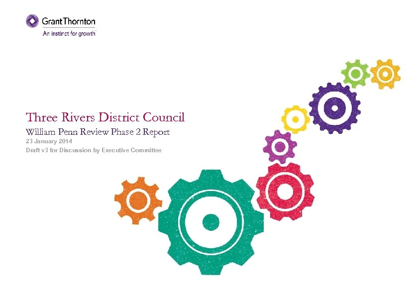 Three Rivers District Council William Penn Review Phase 2 Report 23 January 2014 Draft