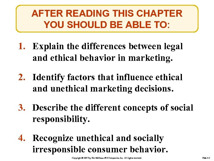 AFTER READING THIS CHAPTER YOU SHOULD BE ABLE TO: 1. Explain the differences between