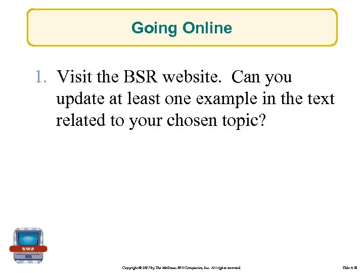 Going Online 1. Visit the BSR website. Can you update at least one example