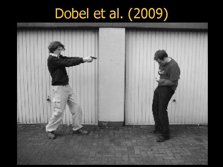 Dobel et al. (2009)
