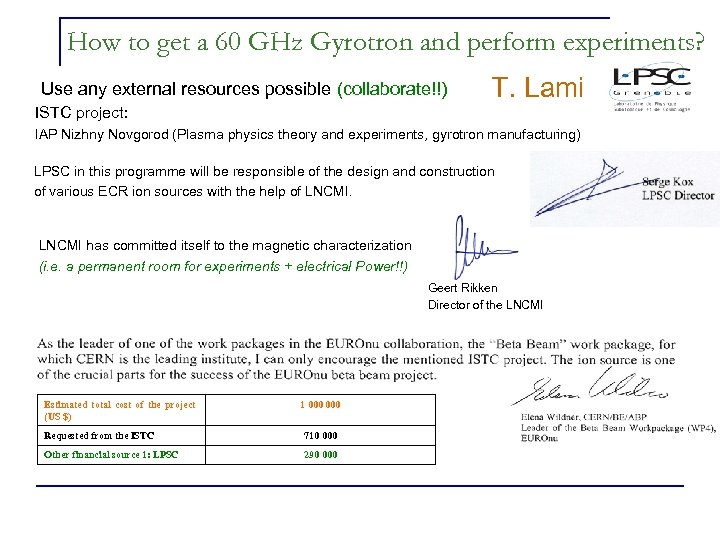 How to get a 60 GHz Gyrotron and perform experiments? Use any external resources