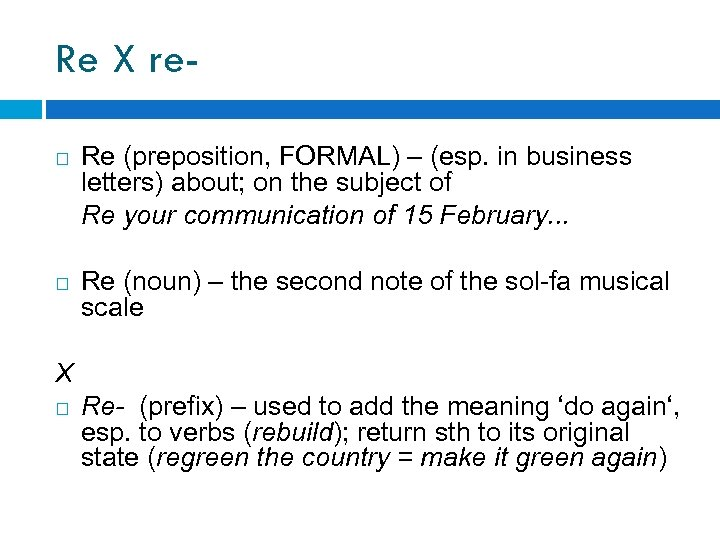Re X re Re (preposition, FORMAL) – (esp. in business letters) about; on the