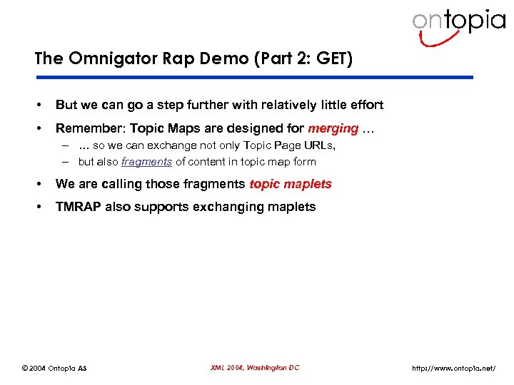 The Omnigator Rap Demo (Part 2: GET) • But we can go a step