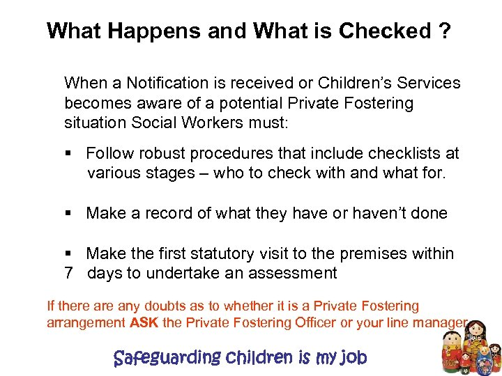 What Happens and What is Checked ? When a Notification is received or Children's