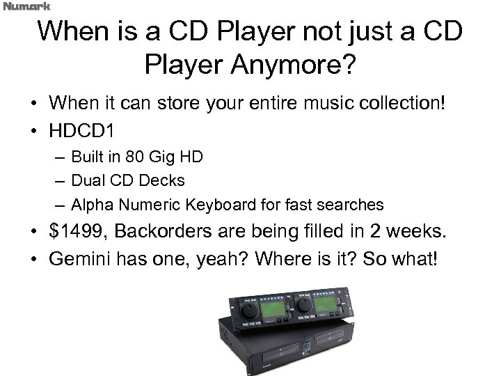 When is a CD Player not just a CD Player Anymore? • When it