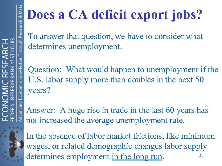 Does a CA deficit export jobs? To answer that question, we have to consider