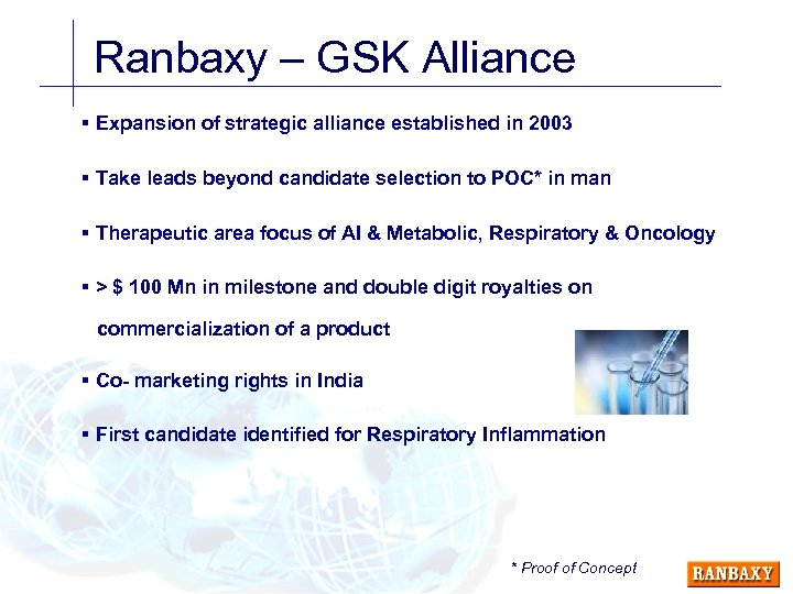 Ranbaxy – GSK Alliance § Expansion of strategic alliance established in 2003 § Take
