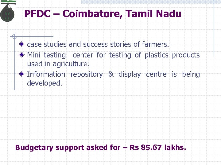 PFDC – Coimbatore, Tamil Nadu case studies and success stories of farmers. Mini testing