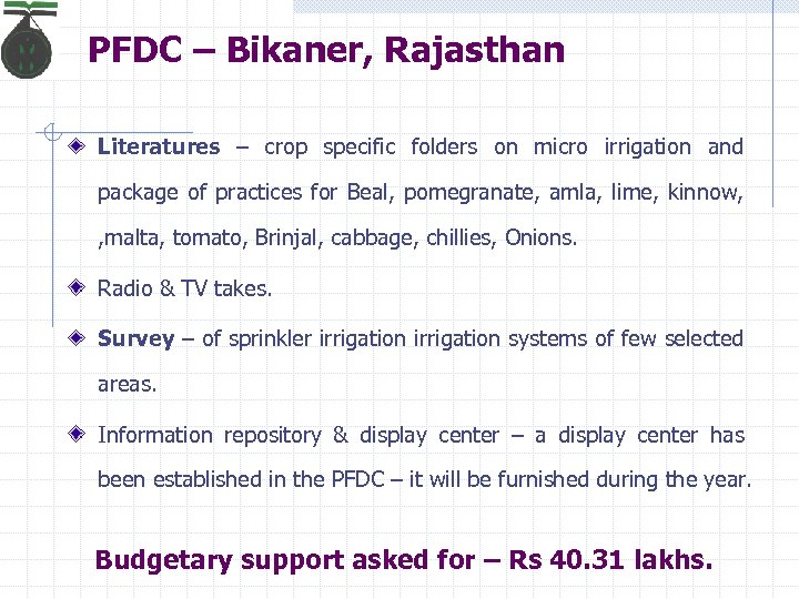 PFDC – Bikaner, Rajasthan Literatures – crop specific folders on micro irrigation and package