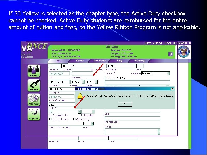 If 33 Yellow is selected as the chapter type, the Active Duty checkbox cannot