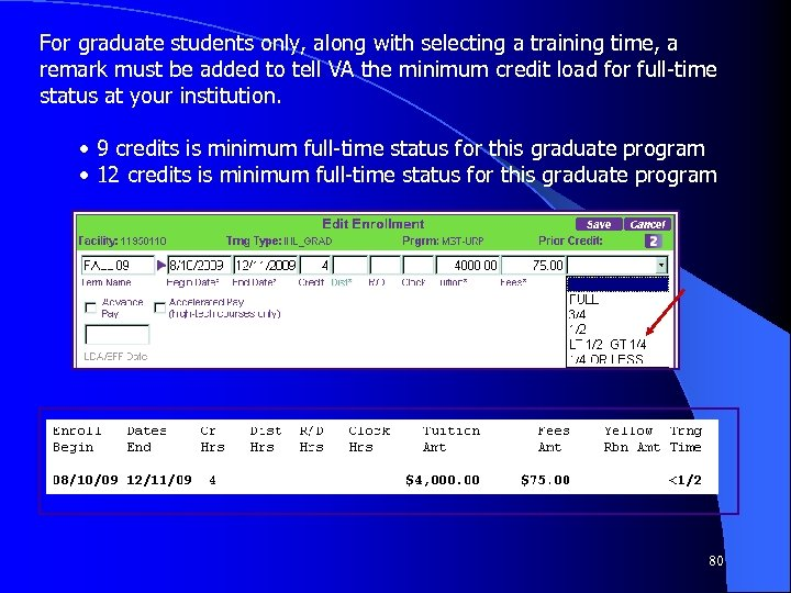 For graduate students only, along with selecting a training time, a remark must be
