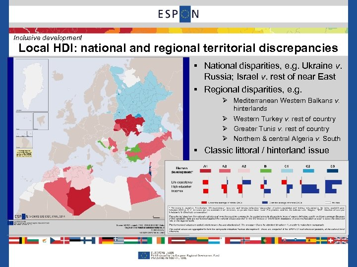 Inclusive development Local HDI: national and regional territorial discrepancies § National disparities, e. g.