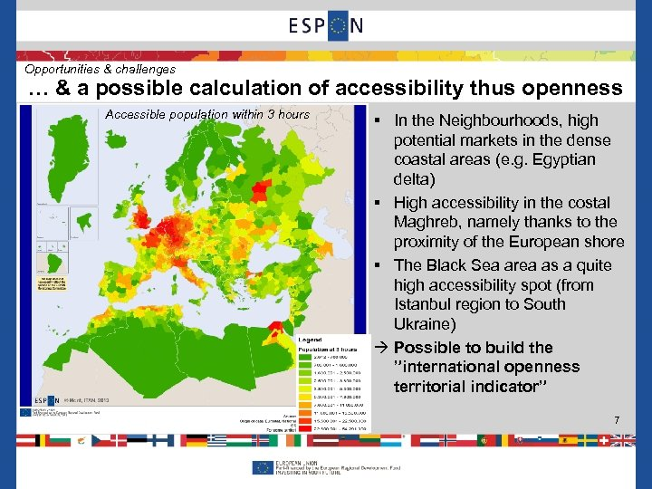 Opportunities & challenges … & a possible calculation of accessibility thus openness Accessible population
