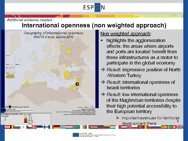 Additional evidence needed International openness (non weighted approach) Geography of international openness SNUTS 2