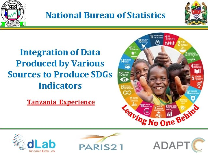 National Bureau of Statistics Integration of Data Produced by Various Sources to Produce SDGs