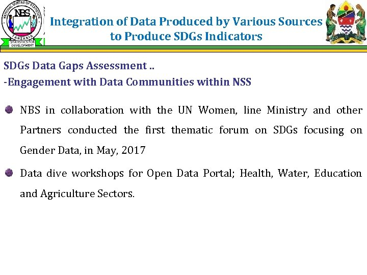 Integration of Data Produced by Various Sources to Produce SDGs Indicators SDGs Data Gaps