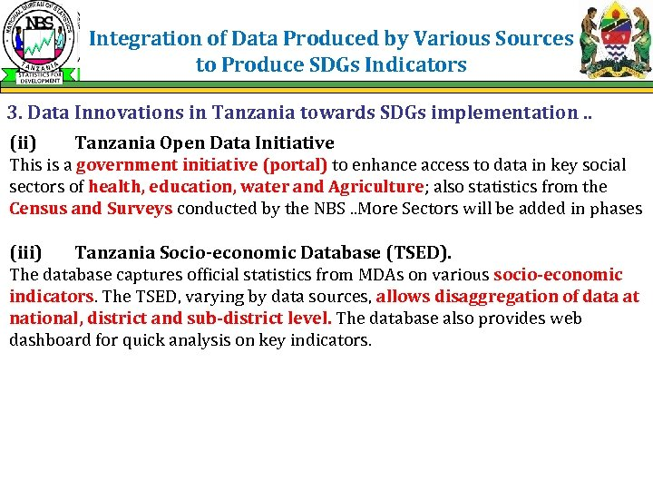 Integration of Data Produced by Various Sources to Produce SDGs Indicators 3. Data Innovations