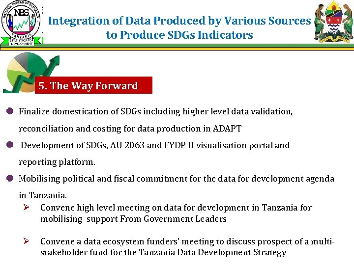 Integration of Data Produced by Various Sources to Produce SDGs Indicators 5. The Way