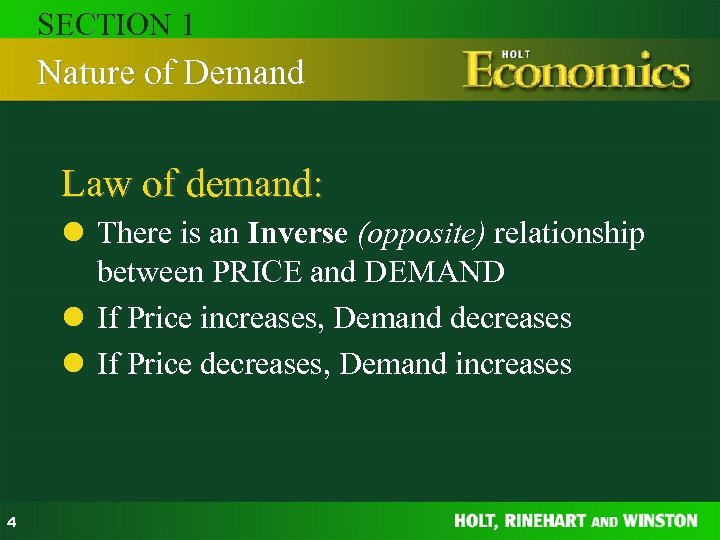 SECTION 1 Nature of Demand Law of demand: l There is an Inverse (opposite)