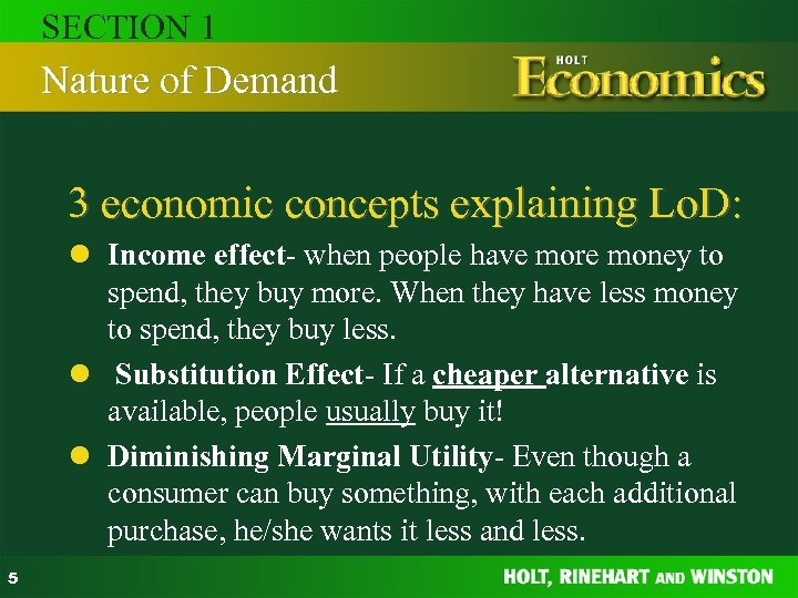 SECTION 1 Nature of Demand 3 economic concepts explaining Lo. D: l Income effect-