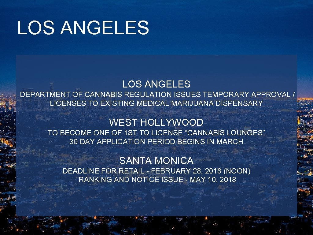 LOS ANGELES DEPARTMENT OF CANNABIS REGULATION ISSUES TEMPORARY APPROVAL / LICENSES TO EXISTING MEDICAL