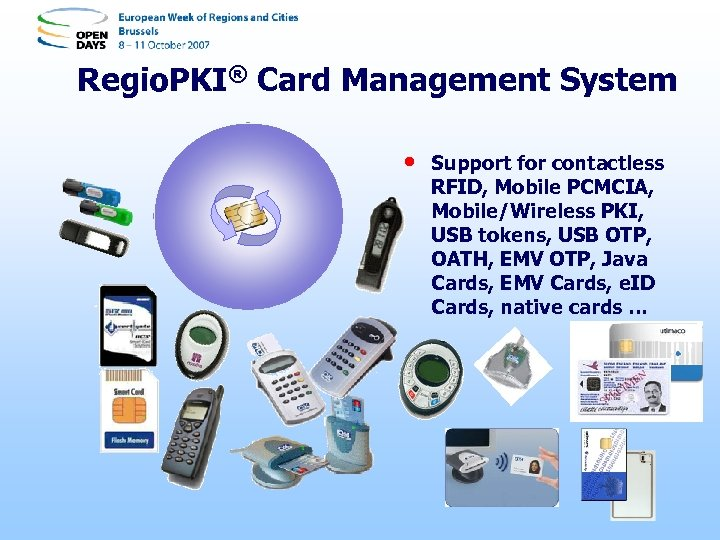 Regio. PKI® Card Management System • Support for contactless RFID, Mobile PCMCIA, Mobile/Wireless PKI,