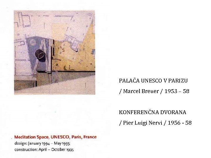 PALAČA UNESCO V PARIZU / Marcel Breuer / 1953 – 58 KONFERENČNA DVORANA /
