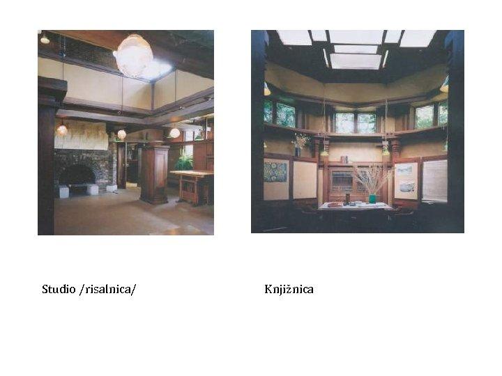 Studio /risalnica/ Knjižnica