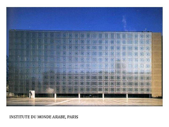 INSTITUTE DU MONDE ARABE, PARIS NOUVEL & CATTANI: CENTRE DU MONDE ARABE, PARIS, 1987