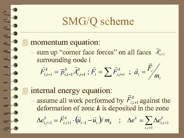 """SMG/Q scheme 4 momentum equation: – sum up """"corner face forces"""" on all faces"""