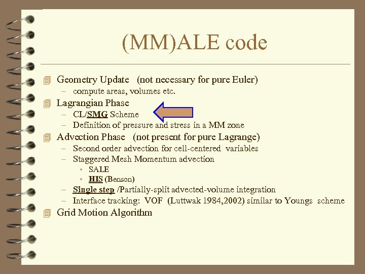 (MM)ALE code 4 Geometry Update (not necessary for pure Euler) – compute areas, volumes