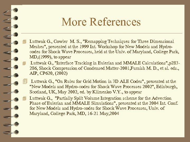 More References 4 Luttwak G. , Cowler M. S. ,