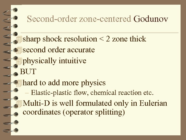 Second-order zone-centered Godunov 4 sharp shock resolution < 2 zone thick 4 second order
