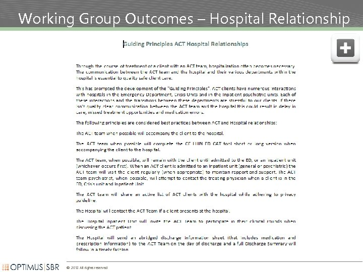 Working Group Outcomes – Hospital Relationship © 2013 All rights reserved