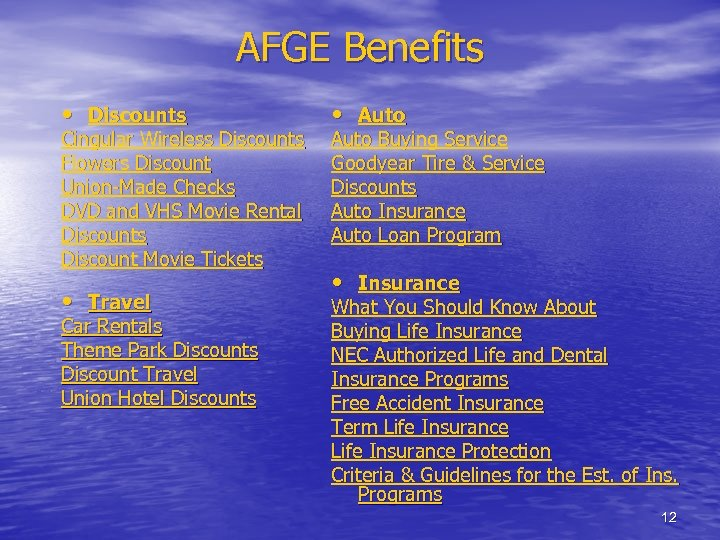 AFGE Benefits • Discounts Cingular Wireless Discounts Flowers Discount Union-Made Checks DVD and VHS