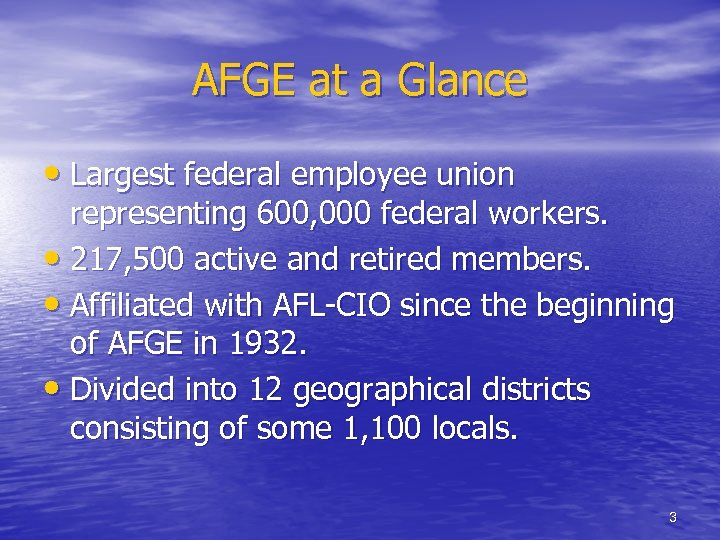 AFGE at a Glance • Largest federal employee union representing 600, 000 federal workers.