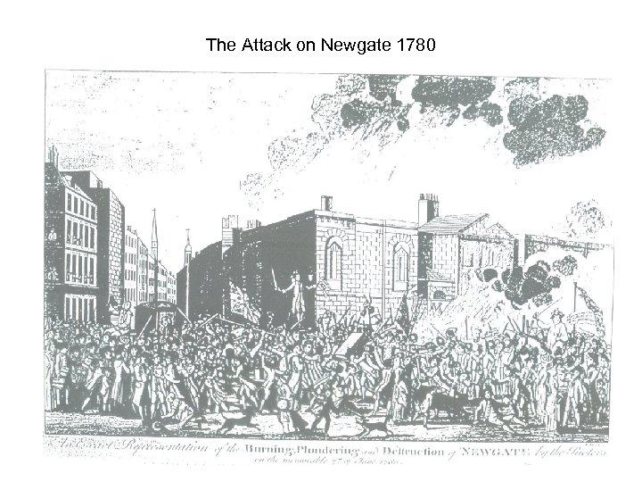 The Attack on Newgate 1780