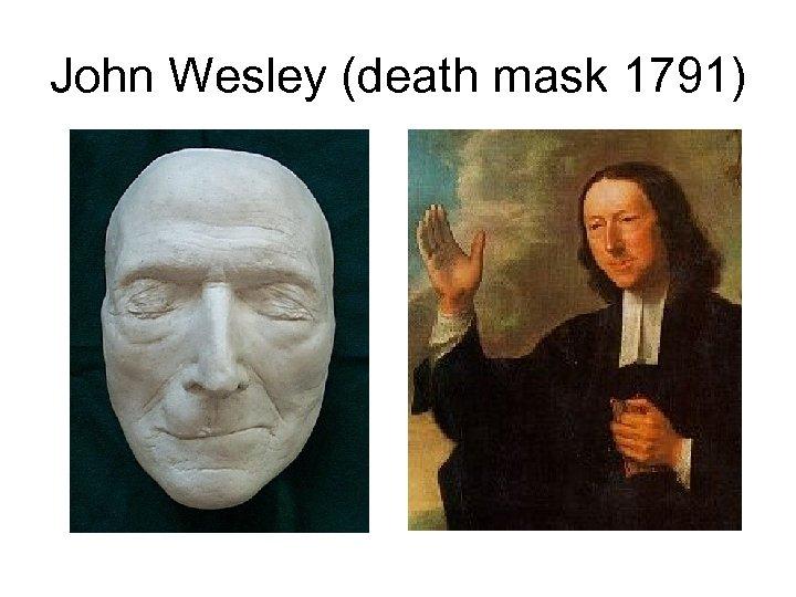 John Wesley (death mask 1791)