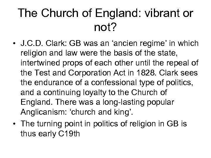 The Church of England: vibrant or not? • J. C. D. Clark: GB was