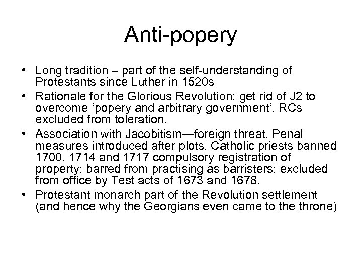Anti-popery • Long tradition – part of the self-understanding of Protestants since Luther in
