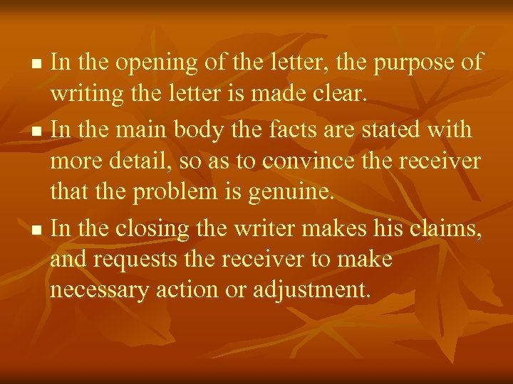 In the opening of the letter, the purpose of writing the letter is made
