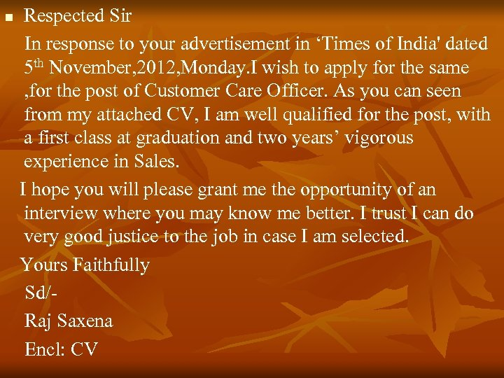 Respected Sir In response to your advertisement in 'Times of India' dated 5 th