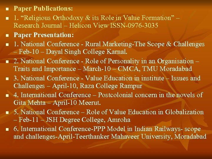 """n n n n n Paper Publications: 1. """"Religious Orthodoxy & its Role in"""